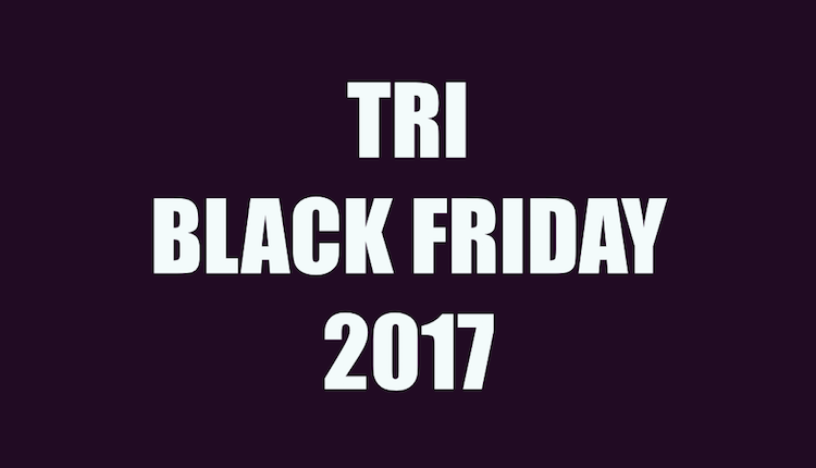 Tri Black Friday