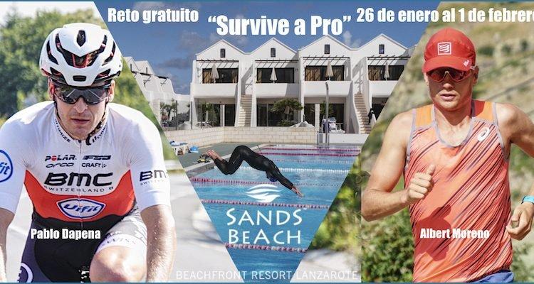 Reto gratuito Survive a PRO del 26 de enero al 1 de febrero en Sand Beach